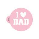 I Love Dad Stencil