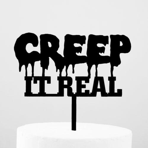Creep It Real Cake Topper in Black