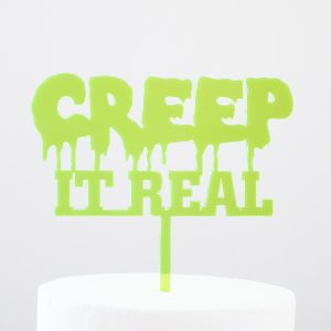 Creep It Real Cake Topper in Neon Green