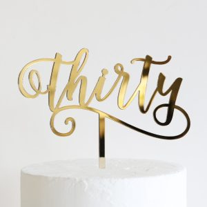 Flirty Thirty Cake Topper