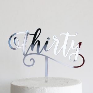 Flirty Thirty Cake Topper in Silver