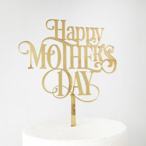 Classic Happy Mother's Day Cake Topper in Gold Mirror