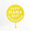 Happy Mama Day Cake Topper