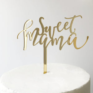 Sweet Mama Cake Topper in Gold Mirror