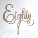 Enchanting Eighty Cake Topper