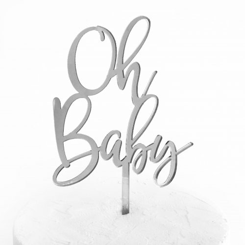 Oh Baby Cake Topper Silver Mirror