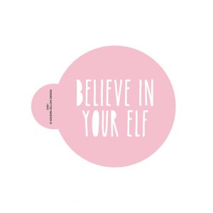 Believe in Your Elf Cookie Stencil