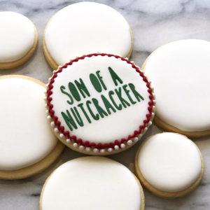 Son of a Nutcracker Cookie Stencil