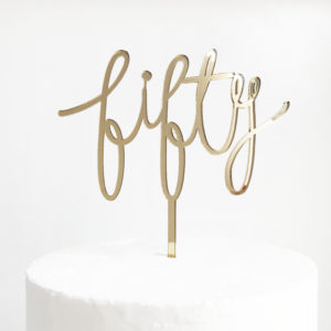 Wild Fifty Cake Topper in Gold Mirror