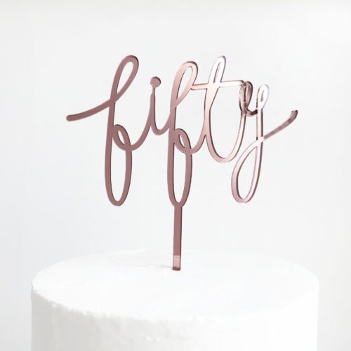 Wild Fifty Cake Topper in Rose Gold