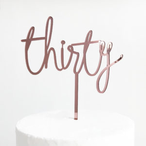 Wild Thirty Cake Topper in Rose