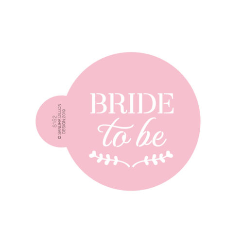 Bride to be Cookie Stencil