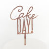 Cool Cake Day Cake Topper in Rose Gold