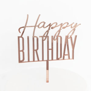 Cool Happy Birthday Cake Topper in Rose Gold