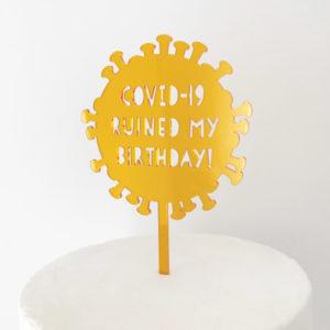 Covid-19 Ruined My Birthday Virus Cake Topper in Amber