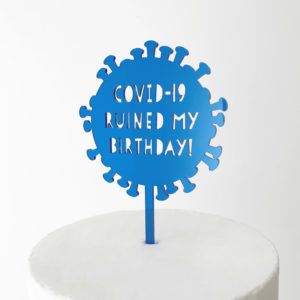 Covid-19 Ruined My Birthday Virus Cake Topper in Blue