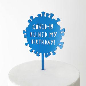 Covid-19 Ruined My Birthday Virus Cake Topper in Blue