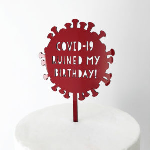 Covid-19 Ruined My Birthday Virus Cake Topper in Deep Red