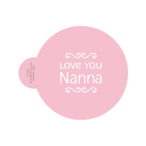 Love You Nanna Cookie Stencil