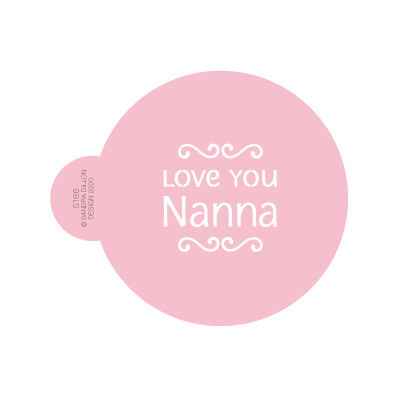 Love You Nanna Cookie Stencil