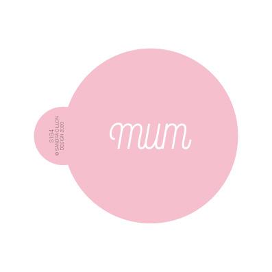 Mum Neat Script Cookie Stencil