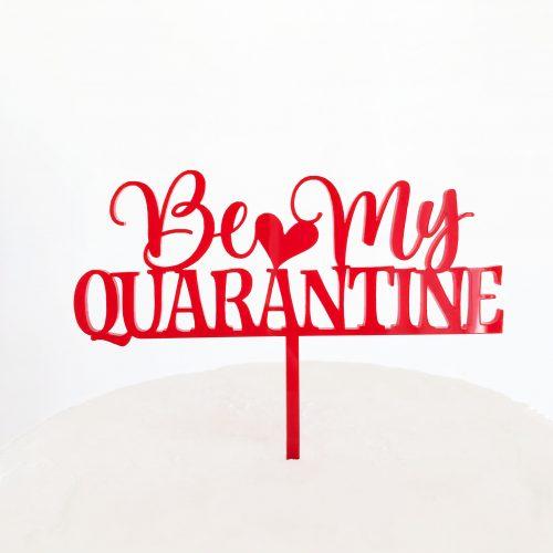 Be My Quarantine Cake Topper in Red