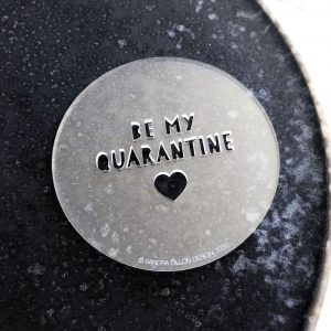 Be My Quarantine Fondant Embosser