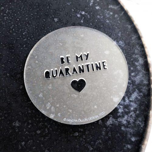 Be My Quarantine Fondant Embosser